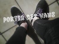 Porter des Vans