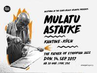 Mulatu Astatke – Köln, 14.09.2017 Kantine
