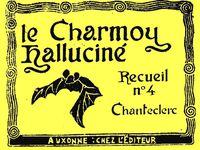 LE CHARMOY HALLUCINÉ - du 28 avril 2013 (J+132 après le dépôt)