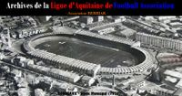 Les Archives de la Ligue d'Aquitaine de Football