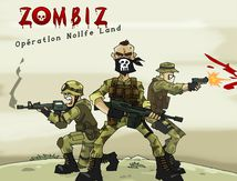 Zombiz Operation Nolife Land
