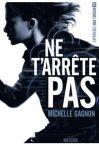 Ne t'arrête pas, Michelle Gagnon, Nathan, 2015