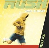 Rush T6, Phillip Gwynne, Casterman, Octobre 2015