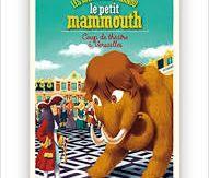 Les aventures de Nanou le petit mammouth : Coup de théâtre à Versailles, Isabelle Wlodarczyk, Oskar, 2015