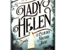 Lady Helen : le club des mauvais jours, Alison Goodman, Gallimard Jeunesse, Août 2016