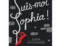 Suis-moi Sophia !, Fleur Hitchcock, Flammarion, 2016