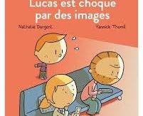 Lucas est choqué par des images, Nathalie Dargent, Yannick Thomé, Milan, les Inséparables, 2016