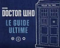 Docteur Who : le guide ultime, éditions 404, 2017