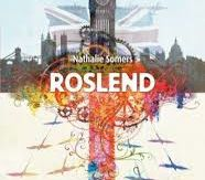 Roslend, Nathalie Somers, Didier Jeunesse, 2017
