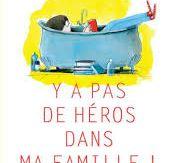 Y a pas de héros dans ma famille !, Jo Witek, Actes Sud Junior, 2017