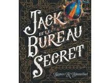 Jack et le Bureau Secret, James R. Hannibal, Flammarion Jeunesse, 2017