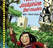 La vie rêvée de Joséphine Bermudes, Mim, Benoit Bajon, Magnard Jeunesse, 2017