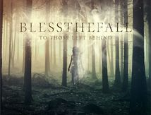 "BLESSTHE FALL NOUVEL ALBUM DISPONIBLE ""To Those Left Behind"""