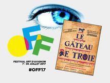 #OFF17 - Le Gâteau de Troie - Impressions