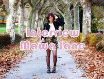 "Interview ""blogueuse"" : Mawa Jane"