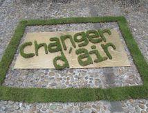 Changer d'air, changer d'ère, installation
