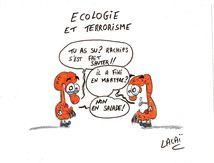 Ecologie et terrorisme...