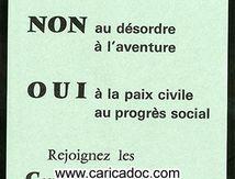 «Autour de de gaulle non au désordre à l'aventure oui à la paix civile au progrès social CDR Comités pour la défense de la République», tract, 1968.