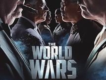THE WORLD WARS – SAISON 1 [STREAMING] [TELECHARGER]