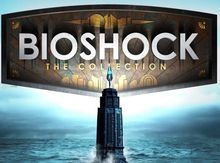 [TEST] BioShock : The Collection