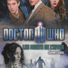 Doctor Who : Les Morts de l'hiver - James Goss