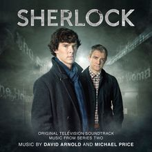 Sherlocked in Sherlock 2 - David Arnold et Michael Price