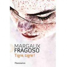 Margaux Fragoso - Tigre, tigre !