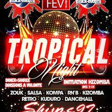 18/02/17 - Soirée Tropical Night - Marseille