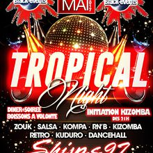 20/05/17 - Soirée Tropical Night - Marseille