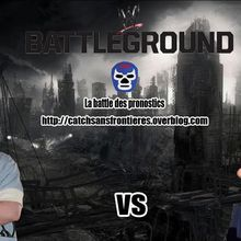 La Battle des Pronostics: WWE Battleground