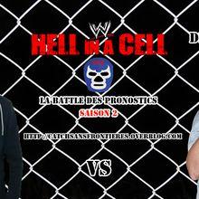 La Battle des Pronostics (Saison 2): WWE Hell in a Cell
