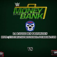 La Battle des Pronostics (Saison 2): WWE Money In The Bank