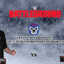 La Battle des Pronostics (Saison 2): WWE Battleground