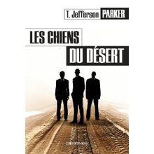 Polar corrompu  Les Chiens du désert de T. Jefferson Parker