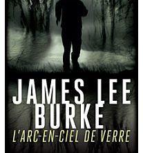 L'Arc-en-ciel de verre de James Lee Burke: le blues du bayou