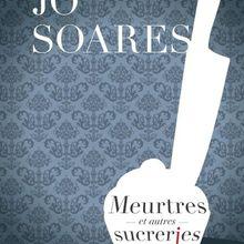 Meurtres et autres sucreries de Jô Soares: truculent!