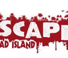 Escape Dead Island - Date de sortie et Trailer de Gameplay