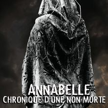 [Vente Flash] Annabelle Chronique D'Une Non-Morte