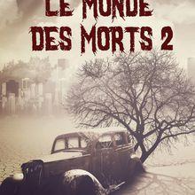 Le Monde Des Morts 2 - Isabelle Haury