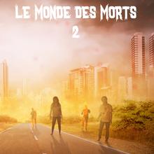 Le Monde des Morts 2 (2017) - Isabelle Haury
