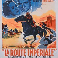 28 Juin-0h20 : Raretés, Curiosités : La Route impériale