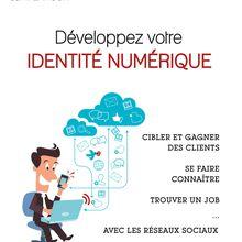 3ème édition du livre 'Développez votre identité numérique'