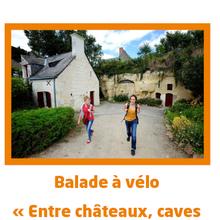 """Balade à vélo """"Entre châteaux, caves et tuffeau"""""""