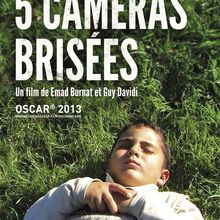 Five broken cameras - Emad Burnat et Guy Davidi