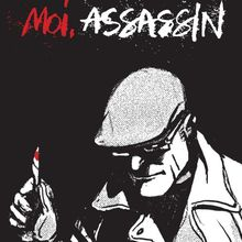 Moi, assassin - Antonio Altarriba & Keko