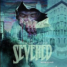 Severed – destins mutilés - Scott Snyder, Scott Tuft et Attila Futaki