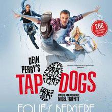 Les Tap Dogs aux Folies Bergère.