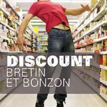 Discount / Denis Bretin & Laurent Bonzon