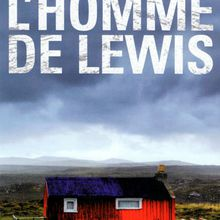 L'homme de Lewis / Peter May