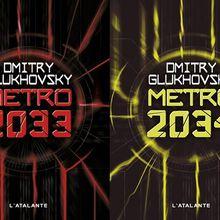 [Littérature] Metro 2033 & Metro 2034